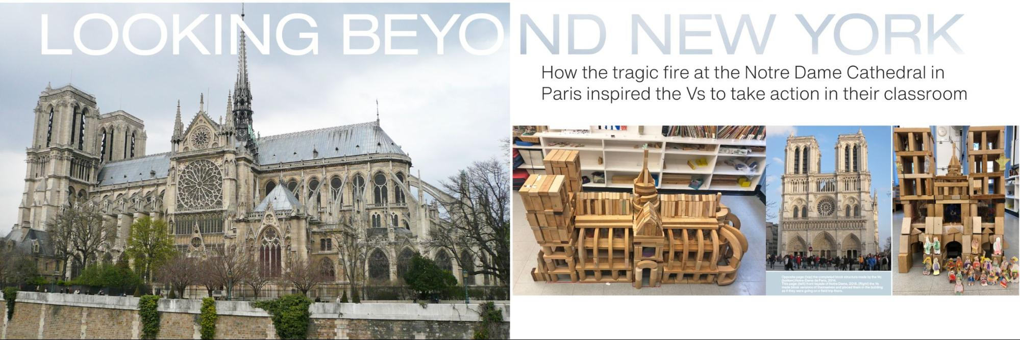 Looking Beyond New York: How the tragic fire at the Notre Dame Cathedral in Paris inspired the Vs to take action in their classroom
